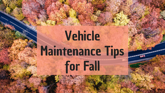 Vehicle Maintenance Tips for Fall